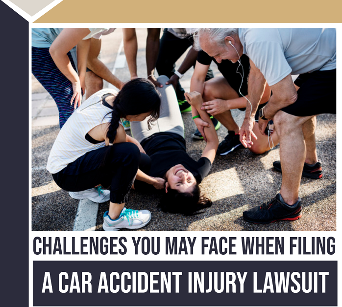 Challenges You May Face When Filing A Car Accident Injury Lawsuit